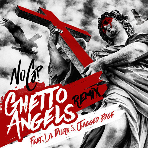 Ghetto Angels (feat. Lil Durk & Jagged Edge) - Remix