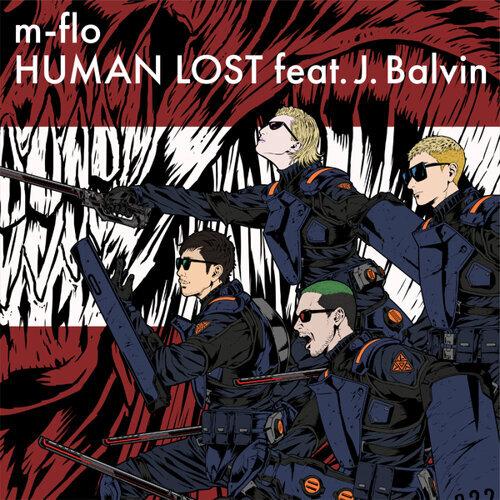 HUMAN LOST feat. J. Balvin