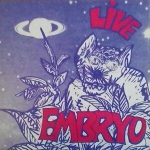 EMBRYO - Live
