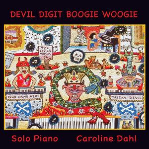 """""""Devil Digit Boogie Woogie"""""""
