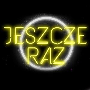 Jeszcze Raz - Radio Edit