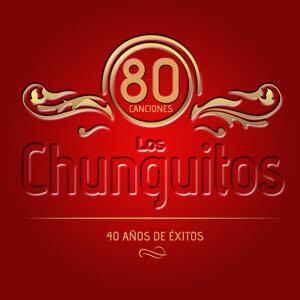 Los Chunguitos. 80 Canciones. 40 Años de Éxitos