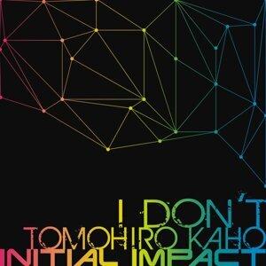 I Don't (I Don't)