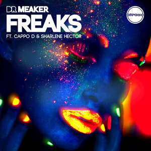 Freaks [feat. Cappo D and Sharlene Hector] - Radio Edit