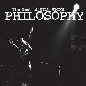 Philosophy: The Best of Bill Hicks