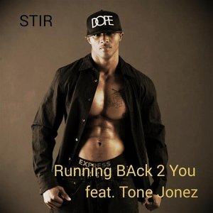 Running Back 2 You (feat. Tone Jonez)