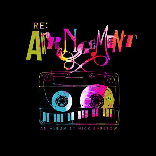 Re:Arrangement - An Album by Nick Barstow