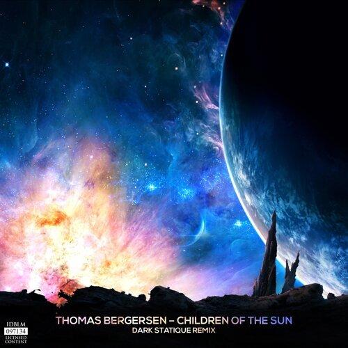 Children of the Sun - Dark Statique Remix