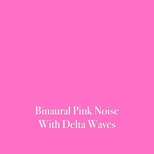 Binaural Pink Noise with Delta Waves