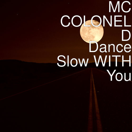 Dance Slow WITH You