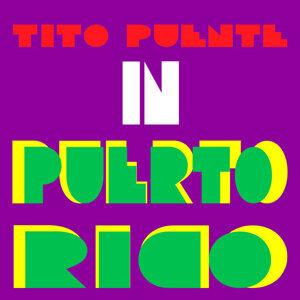 Tito Puente In Puerto Rico