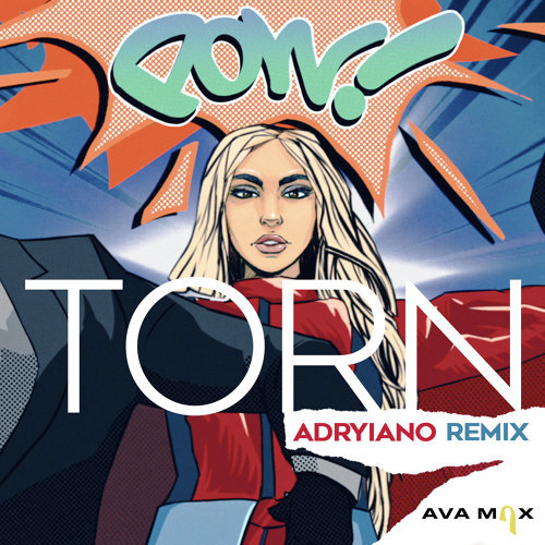Torn - Adryiano Remix