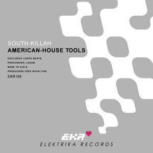 South Killah Presents American-House Tools