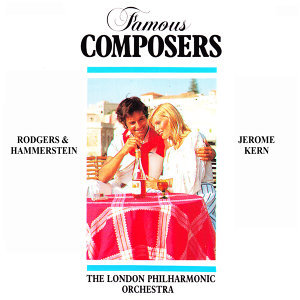 Famous Composers: Rodgers & Hamerstein, Jerome Kern