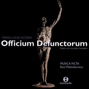 Tomas Luis De Victoria:  Officium Defuntorum - Musica Ficta - Raul Mallavibarrena