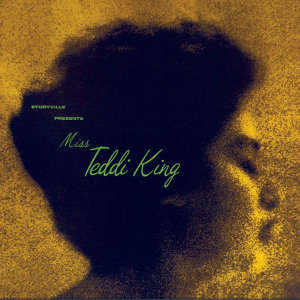 Storyville Presents Miss Teddi King (Remastered)