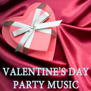 Valentine's Day Party Music