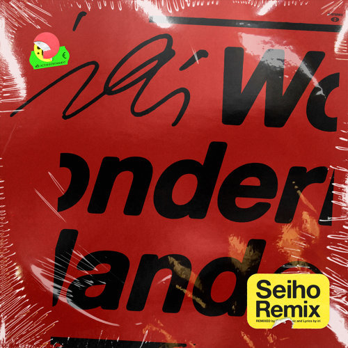 Wonderland - Seiho Remix