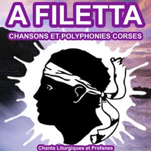A Filetta - Chansons et Polyphonies Corses - Chants Liturgiques et Profanes