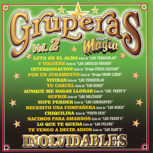 Gruperas Inolvidables, Vol. 2 - Grupo Magia