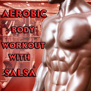 Aerobic Body Workout with Salsa