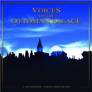 Voices Of The Ottoman Palace