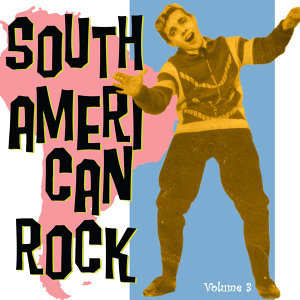 South American Rock Vol. 3