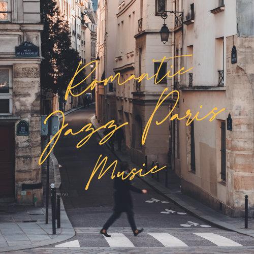 巴黎城市羅曼史:爵士篇 (Romantic Jazz Paris Music)