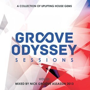 Groove Odyssey Sessions, Vol. 1 - Mixed by Groove Assassin