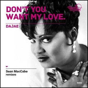 Dont You Want My Love - Sean McCabe Remixes