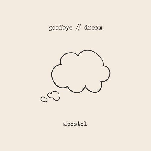 Goodbye // Dream