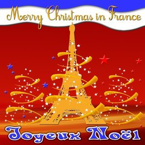 Merry Christmas In France - 30 Songs and Instrumental Versions