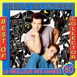 Best of Début de Soirée Collector - Le meilleur des années 80