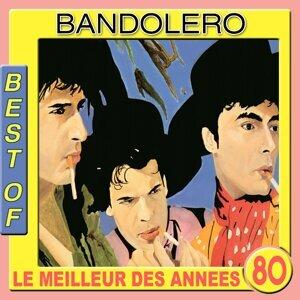 Best of Bandolero - Le meilleur des années 80