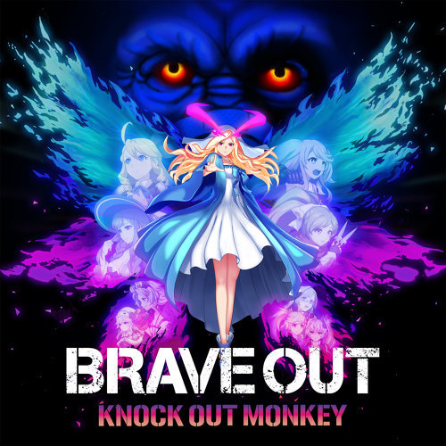 BRAVE OUT