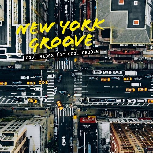 New York Groove: Cool Vibes for Cool People