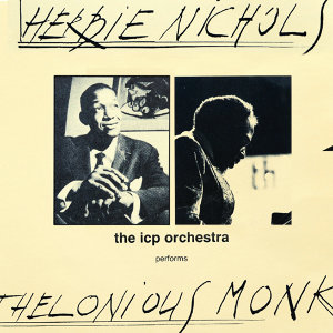 Herbie Nichols/Thelonius Monk