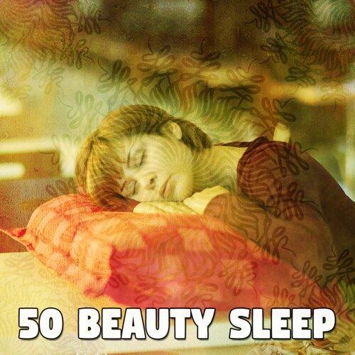 50 Beauty Sleep