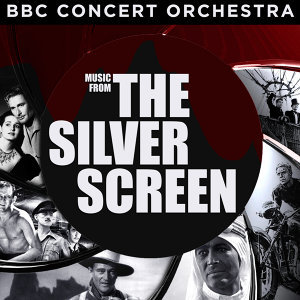 BBC Concert Orchestra Performs Music from the Silver Screen