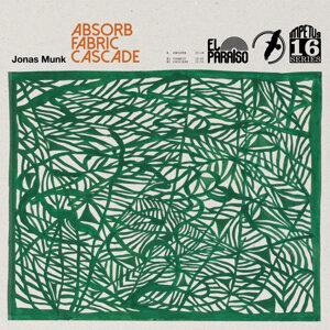 Absorb/Fabric/Cascade