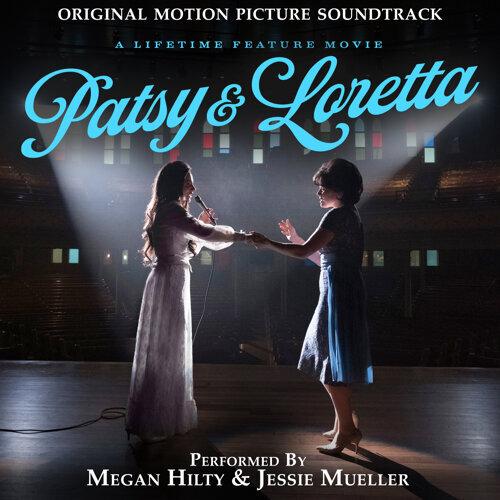Patsy & Loretta (Original Motion Picture Soundtrack)