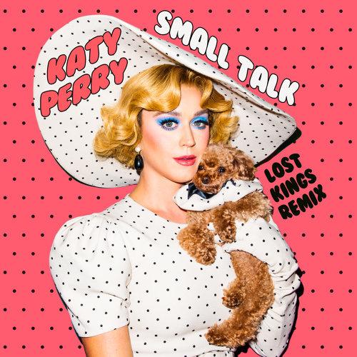Small Talk - Lost Kings Remix