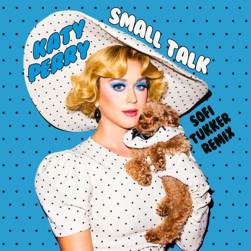 Small Talk - Sofi Tukker Remix