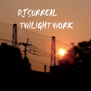 Twilight Work