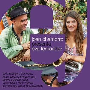 Joan Chamorro Presenta Eva Fernandez