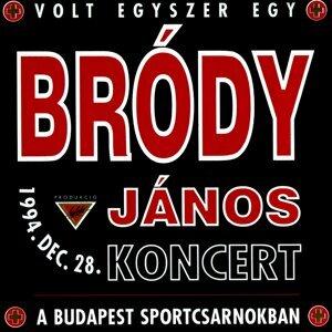 Volt Egyszer Egy Bródy János Koncert - Live at Budapest Sportcsarnokban