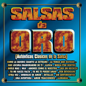 Salsas de Oro - Auténticos Clásicos de la Salsa
