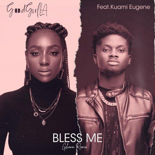 Bless Me - Ghana Remix