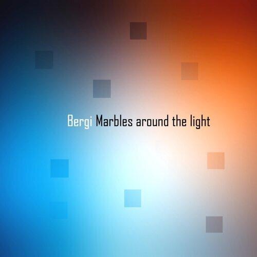 Marbles Around the Light