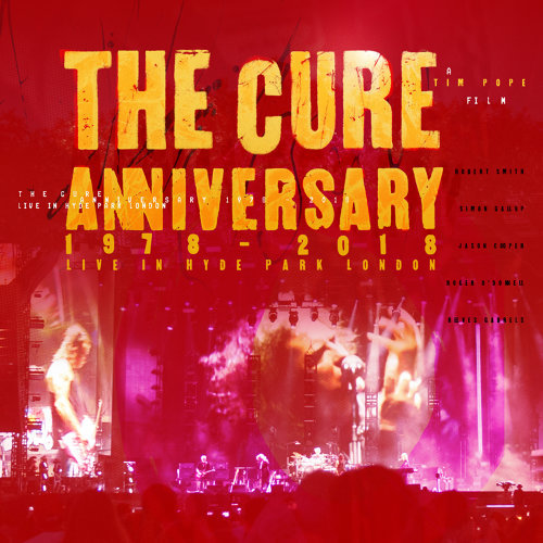 Anniversary: 1978 - 2018 Live In Hyde Park London - Live
